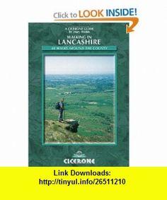 Walking in Lancashire (Cicerone British Walking S.) (9781852844394) Mary Welsh , ISBN-10: 1852844396  , ISBN-13: 978-1852844394 ,  , tutorials , pdf , ebook , torrent , downloads , rapidshare , filesonic , hotfile , megaupload , fileserve