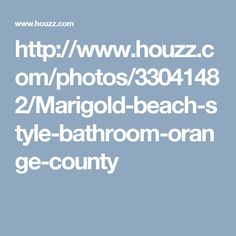 bath 3 inspiration; think we ought to keep cabinet white...Sean's not loving the gray cabinet idea...   http://www.houzz.com/photos/33041482/Marigold-beach-style-bathroom-orange-county