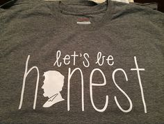 Let's Be Honest Abe Lincoln T-shirt by LetsBeHonestTees on Etsy