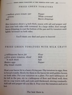 """Courtesy of """"Fried Green Tomatoes at the Whistle Stop Cafe"""" by Fannie Flagg"""