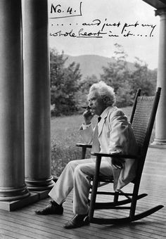 """Don't go around saying the world owes you a living. The world owes you nothing. It was here first."" -Mark Twain"