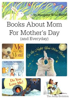 Mother's Day Books: Celebrate Mother's Day or becoming a mom with the best books about a mother's love for Toddlers, Preschoolers and School Age Children Mothers Day Book, Mothers Day Crafts, Brian May, Memorial Day, Mother's Day Theme, Love Mom, Book Activities, Preschool Books, Spring Activities
