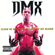 DMX : Flesh of My Flesh, Blood of My Blood CD