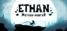 Ethan: Meteor Hunter on Steam