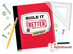 Check out this year's Build it Better contest!   https://www.facebook.com/MathMovesU/app_486254294756872  #contest #classroom #classroomactivity #elementaryschool #middleschool #highschool #grant #scholarship #engineering