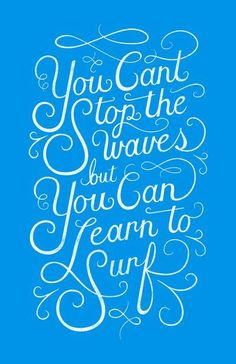 You Can't Stop the Waves, but You Can Learn to Surf Art Print by Christopher Vinca | Society6 #learnsurfing