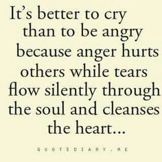 I always cry when i'm angry