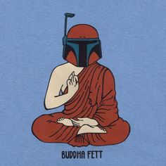 Buddha Fett Buddha Fett By: thaege | Source: http://raw.abduzeedo.com/post/17886412031/buddha-fett-illustration