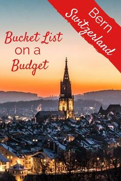Bucket List on a Budget - Bern, Switzerland. We went for the museum. We stayed for the park, the bears, the shopping, the culture and food. Bucket List   Switzerland Travel   Swiss Rail Pass   Visit Switzerland   Swiss Alps Vacation   Bed & Breakfast Bern