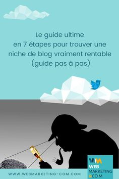 Dans ce guide, je vais vous présenter 7 étapes, pour trouver et valider une idée de niche rentable pour votre #blog. #inboundmarketing #blogging Inbound Marketing, Le Web, Coaching, Guide, Wordpress, Email, Business, Articles, Internet
