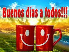 Frases Bono, Good Night, Good Morning, Happy Birthday Wishes Cake, Mugs, Cards, Facebook, Quotes, Good Morning Beautiful People