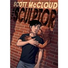 The sculptor / Scott MCCLOUD - David Smith is giving his life for his art―literally. Thanks to a deal with Death, the young sculptor gets his childhood wish: to sculpt anything he can imagine with his bare hands. But now that he only has 200 days to live, deciding what to create is harder than he thought, and discovering the love of his life at the 11th hour isn't making it any easier!