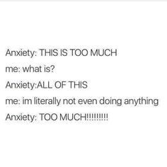 "22 Depressing Memes For The Anxious & Downtrodden - Funny memes that ""GET IT"" and want you to too. Get the latest funniest memes and keep up what is going on in the meme-o-sphere. Mood Quotes, True Quotes, Funny Quotes, Funny Memes, Save Me Quotes, Hilarious, Anxiety Humor, Social Anxiety Memes, Bipolar Memes"