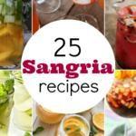 25 Sangria Recipes