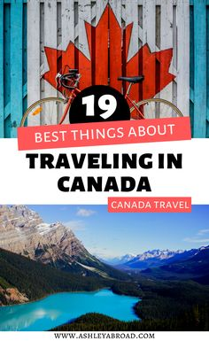 Travel to Canada and youll be swept away by its incredible natural beauty, friendly people and delicious food. Here are 19 of the best things about traveling to Canada - and if you havent yet youll be booking a flight right after you read this. I Canada travel I things to do in Canada I visit Canada I reasons to visit Canada I