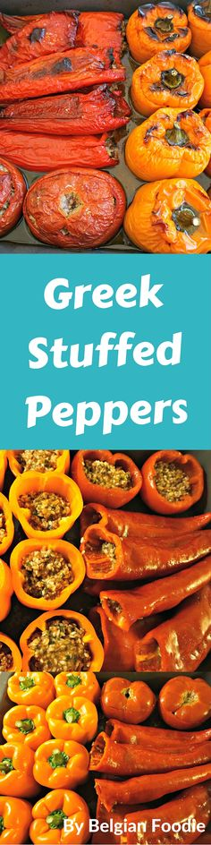 Greek Stuffed Peppers and Tomatoes are perfect in the spring or summer....or any time of year!