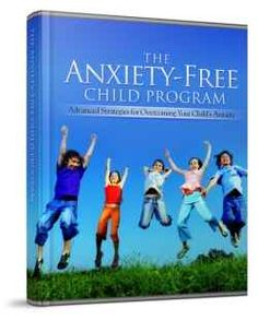 """If your child suffers from anxiety it will have a great impact on his live. Rich Presta and Dr. Cheryl Lane have developed a program called """"The Anxiety Free Child Program"""" that could be of great help to you, so you can help your child to overcome his anxiety."""
