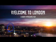 Welcome to London - A Short Hyperlapse Film (UHD - 4K) - YouTube