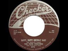 1957 HITS ARCHIVE: *Happy Happy Birthday Baby* - Tune Weavers - YouTube