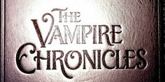 """""""The Vampire Chronicles"""" finds a Home with Paramount Television and Anonymous Content - Horror Movie News and Reviews"""