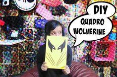 DIY - Quadro Wolverine