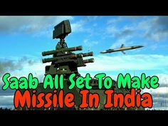 SAAB will handle the main part of production and delivery of air defence systems for VSHORAD (Very Short Range Air Defence Systems) and SRSAM (Short-range surface-to-air missile) programs to India Swedish defence manufacturer SAAB Group has said that it is ready to start making its...