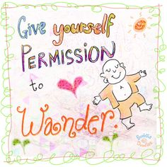 Buddha Doodles - Give yourself permission to wonder.