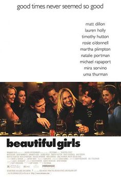 Beautiful Girls - Rewatched for maybe the 6th time.  I swear this movie changes every time I watch it.  Sometimes I love it, some I'm disappointed, sometimes it's a curiosity.