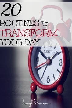 20 Routines to Transform Your Day