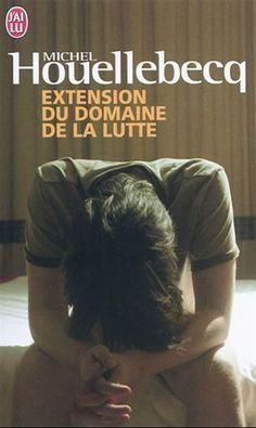 """""""Extension du domaine de la lutte"""" de Michel Houellebecq"""
