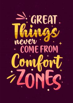Illustration of Best Inspirational Motivation Quotes, Great Things Never Come From Comfort Zones vector art, clipart and stock vectors. Inspirational Wisdom Quotes, Motivational Quotes For Life, True Quotes, Words Quotes, Positive Quotes, Motivation Quotes, Funky Quotes, Modern Quotes, Hand Lettering Quotes
