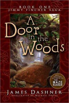 A Door in the Woods - James Dashner