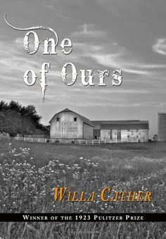 One Of Ours by Willa Cather,http://www.amazon.com/dp/143828456X/ref=cm_sw_r_pi_dp_vUWNsb0X8A2B3YZH