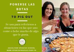 expresiones en español, ponerse las botas, to pig out