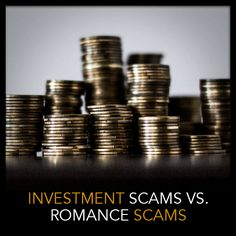 Investment Scams Outdo Romance Scams:  https://www.preciseinvestigation.com/blog/item/246-investment-scams-overtake-romance-scams #scam #fraud #romance #investment #duediligence #diligence #vigilance #investigation #private #news #ACCC #loss #Australia #scamwatch #services #million #dating #fake #date #invest #finance #pension #love