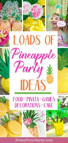 PINEAPPLE PARTY IDEAS - All for a pineapple theme luau birthday party for kids. Decorations, cake, cupcakes, DIYS, crafts, games & activities, dessert table, pineapple macarons and printables. Great tropical decorations and centerpieces. Complete with a photo booth. Perfect party for teens and tweens. Party like a pineapple. #pineapple #party #decorations #kidsbirthday #birthdayparty #luau #pressprintparty #pineappleparty