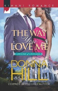 The Way You Love Me (The Lawsons of Louisiana):   IMaking a case for love…/I/bBRBRStruggling law student Bailey Sinclair is working two jobs to make ends meet on the night a charismatic stranger walks into her bar. The attraction between them is instanta http://www.loaspower.com/what-else-is-preventing-you-from-success/