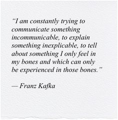 Franz Kafka Literature Quotes Writing Quotes Poetry Quotes Book Quotes Words Quotes