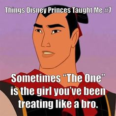 "Things Disney Princes Taught Me ~ I've been ""promoted"" to his sisterzone. I'm not sure how I feel about this."