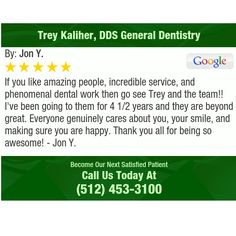 If you like amazing people, incredible service, and phenomenal dental work then go see...