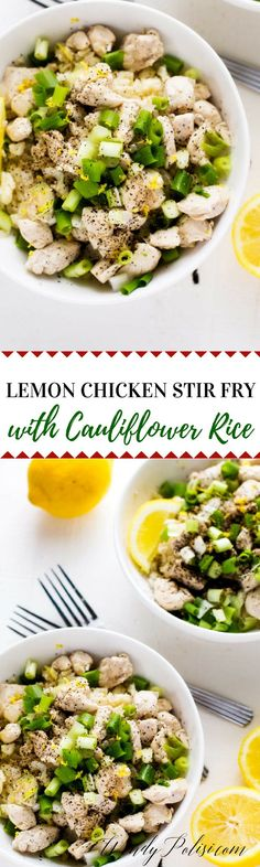 healthy easy lemon chicken stir fry bowl with cauliflower rice from wendy polisi is a