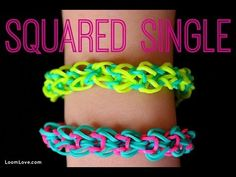 How to Make a Rainbow Loom Squared Single EASY - http://rainbowloomsale.com/how-to-make-a-rainbow-loom-squared-single-easy/
