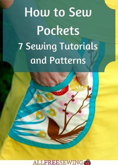 How to Sew Pockets: 7 Sewing Tutorials and Patterns | Add pockets to everything with these sewing tutorials!