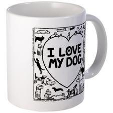 I Love My Dog - Mug http://www.cafepress.com/offtheleashdoggycartoonsshop/s__drinkware