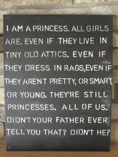 -Sara Crewe, from A Little Princess by Frances Hodgson Burnett