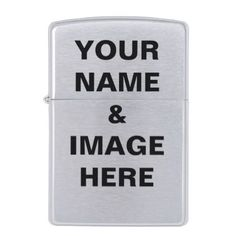 Create Your name or image  Zippo Lighter - image gifts your image here cyo personalize
