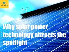 Solar power industry will dominate the future~MI Solar India