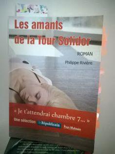 l'instant des lecteurs: « Les amants de la Tour Solidor » - Philippe RIVIERE
