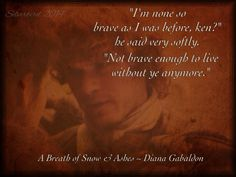 Quote from Diana Gabaldon's 'A Breath Of Snow & Ashes  #Outlander Fan Art by me, using screen shot from @Outlander_Starz trailer