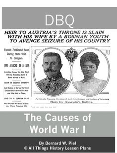 DBQ: The Causes of World War I  looks at militarism, alliances, imperialism, and nationalism as causes for starting World War One.